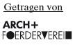 ARCH+ Verein zur Förderung des Architektur- und Stadtdiskurses