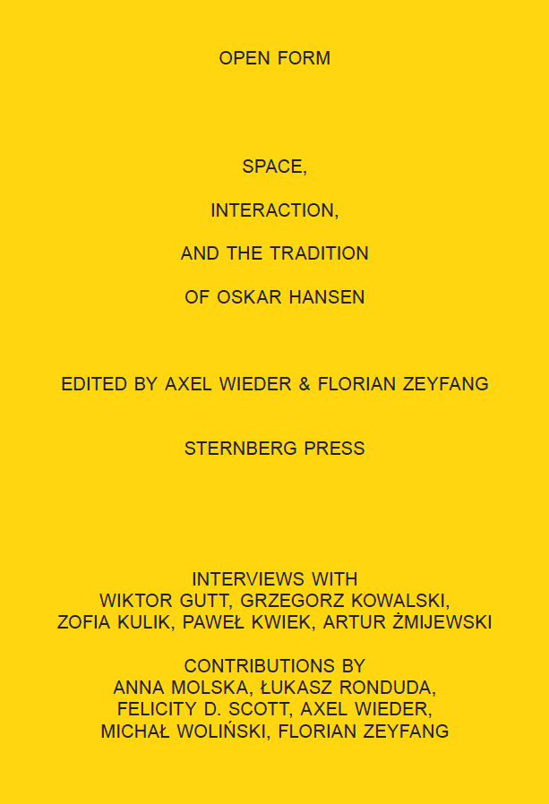 Open Form – Space Interaction and the Tradition of Oskar Hansen