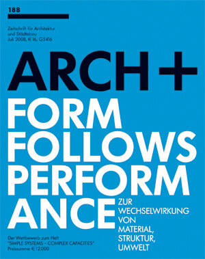 ARCH+ 188: Form Follows Performance