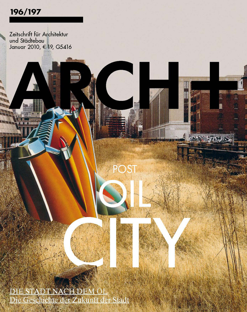 ARCH+ 196/197 Post-Oil City