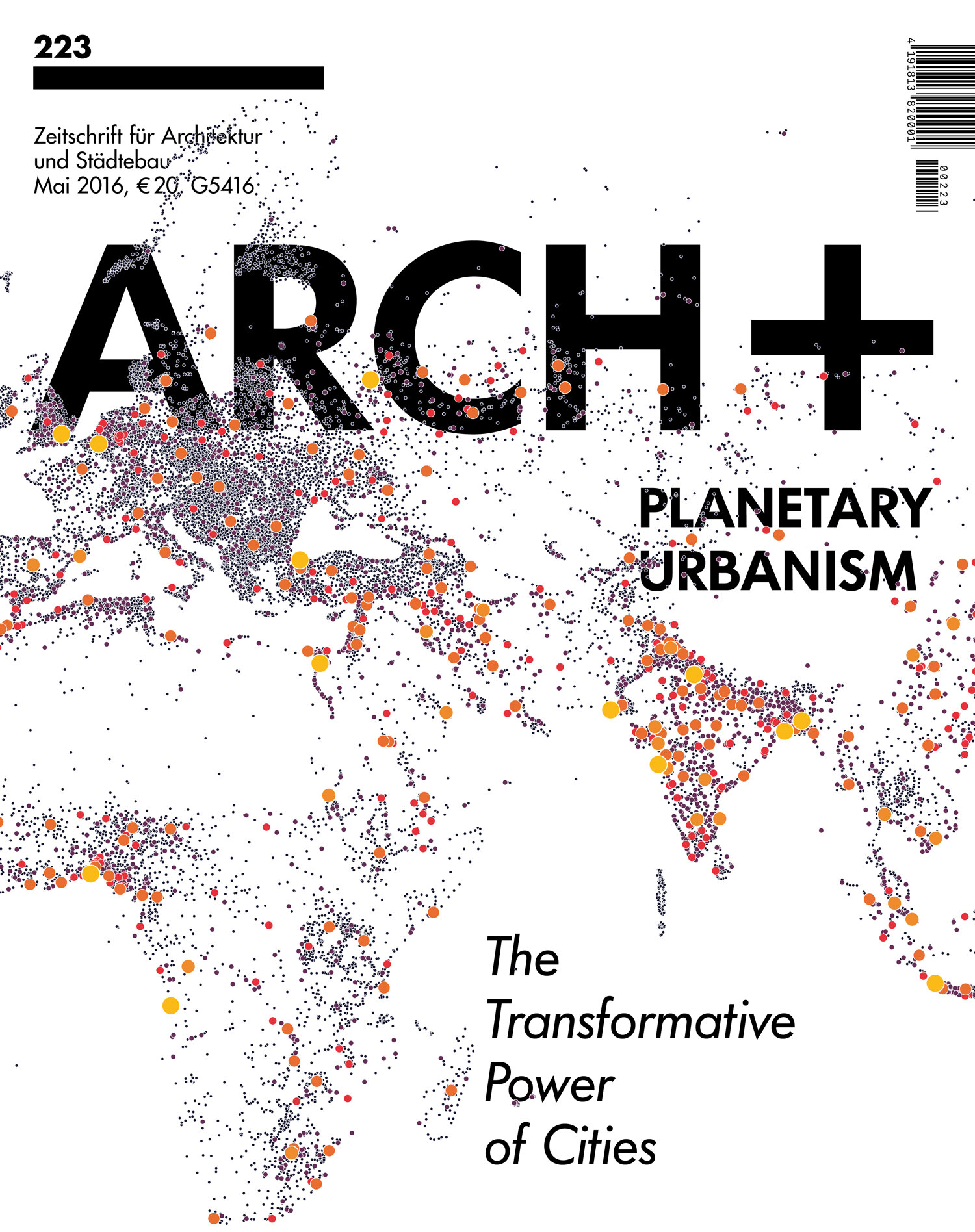 ARCH+ 223: Planetary Urbanism: The Transformative Power of Cities