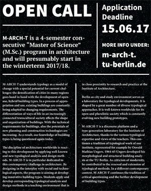 M-ARCH-T continues the tradition of critical questioning and the further development of building types.