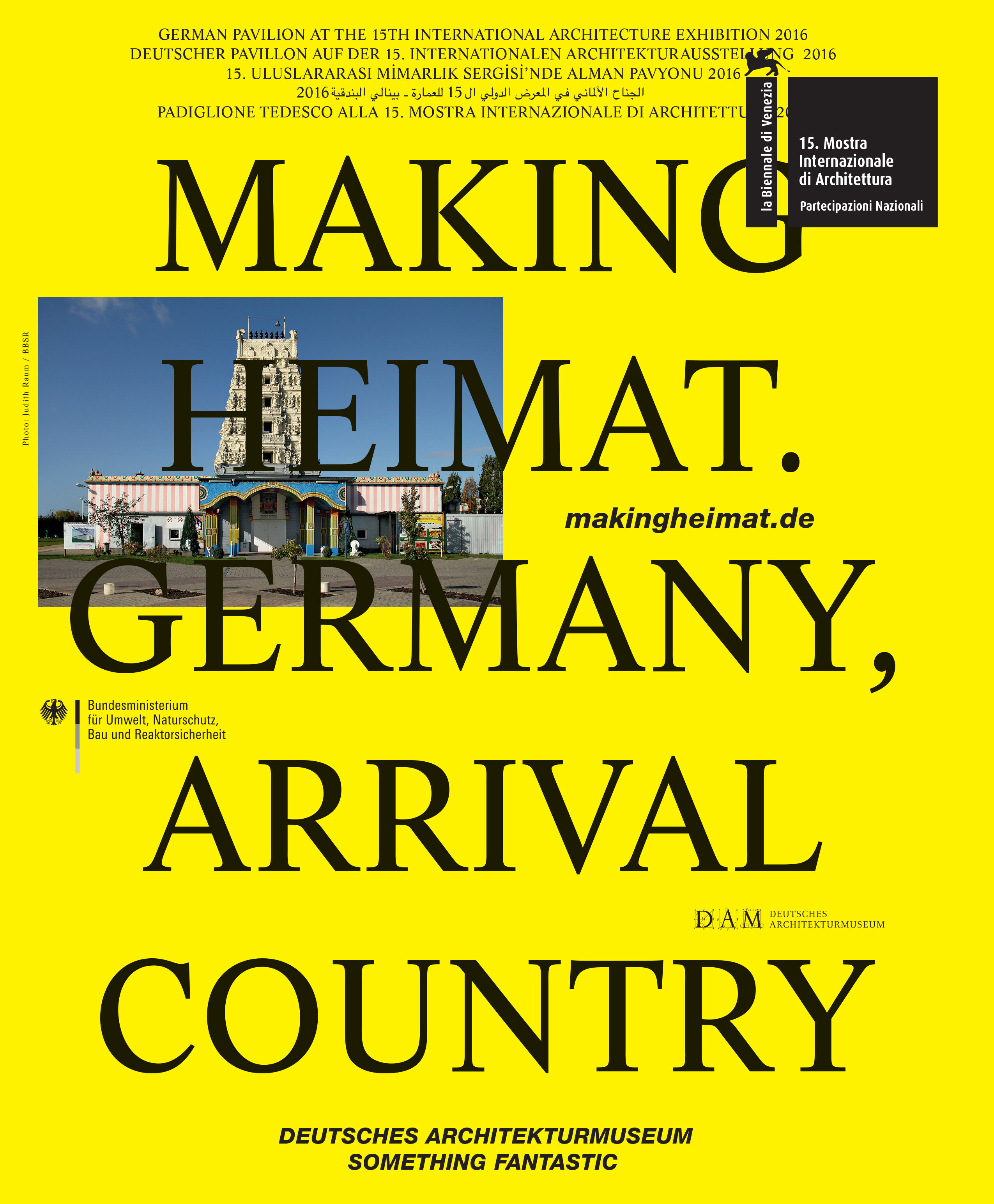 Making Heimat. Germany, Arrival Country, La Biennale di Venezia 2016