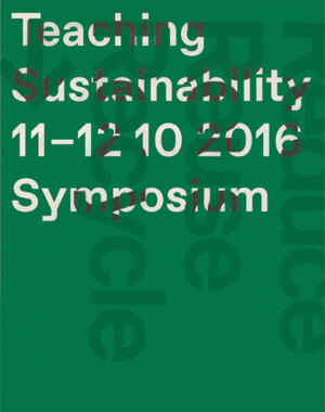 "Symposium ""Teaching sustainability"", 11-12 October 2016 USI - Accademia di architettura di Mendrisio"