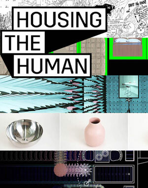 Housing the Human: Das Festival